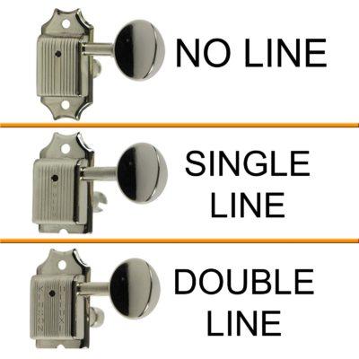 NO LINE SINGLE LINE DOUBLE LINE KLUSON TUNERS