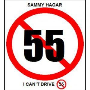 Sammy Hagar I CANT DRIVE 55 Decal / Sticker